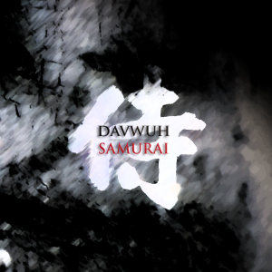 Davwuh - 'Samurai' - Brand New Album Available To Buy Or Stream Now